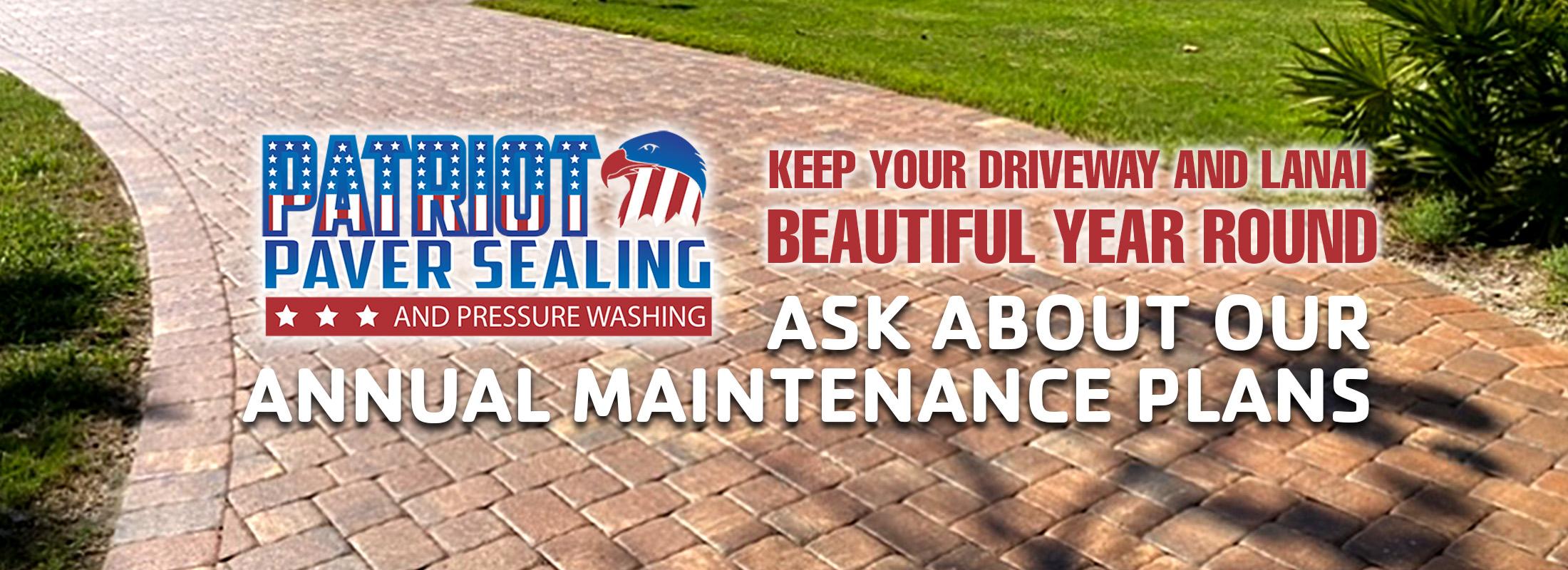Patriot Paver Sealing Annual Maintenance Plan Banner